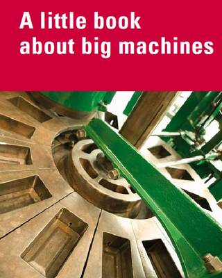 A Little Book About Big Machines