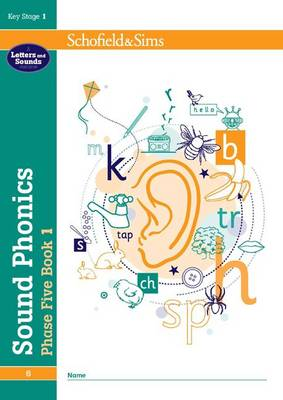 Sound Phonics Phase Five Book 1: KS1, Ages 5-7