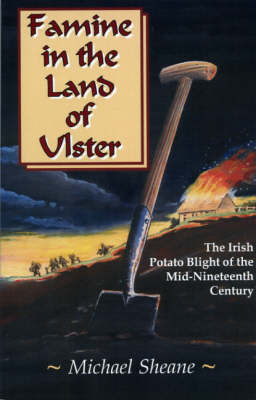 Famine in the Land of Ulster