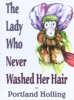 The Lady Who Never Washed Her Hair