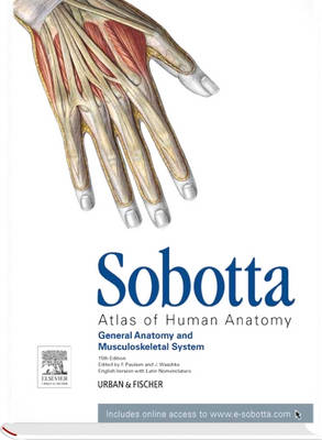 Sobotta Atlas of Human Anatomy, Vol.1, 15th ed., English/Latin: General anatomy and Musculoskeletal System with online access to e-sobotta.com