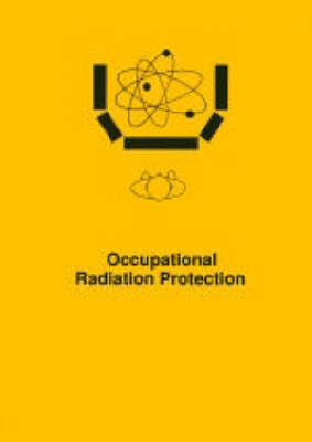 Occupational Radiation Protection: International Conference : Papers