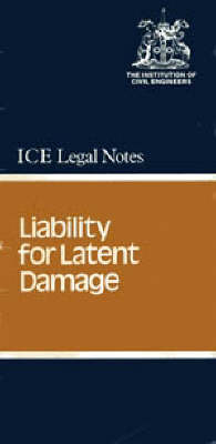 Liability for Latent Damage: Liability for Latent Damage