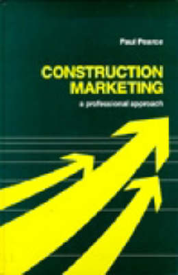 Construction Marketing: A Professional Approach