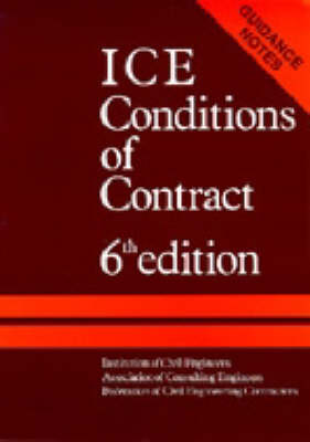 ICE Conditions of Contract: Guidance Notes: Guidence Notes to 6r.e