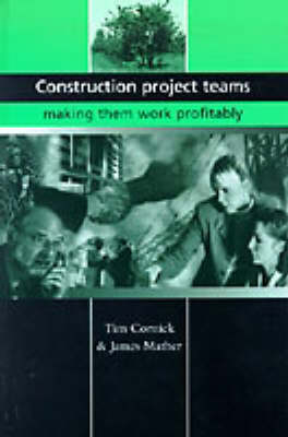 Construction Project Teams: Making them Work Profitably