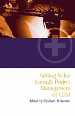 Adding Value Through the Project Management of CDM