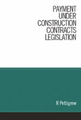 Payment Under the Construction Contracts Legislation