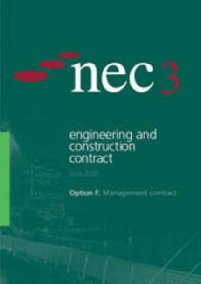 NEC3 Engineering and Construction Contract Option F: Management Contract (June 2005)
