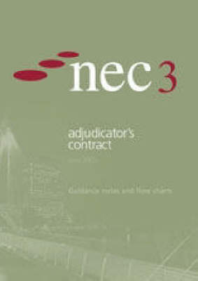 Nec3 Adjudicator's Contract Guidance Notes and Flow Charts