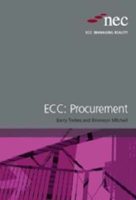 NEC Managing Reality Procurement: Bk. 2: Procuring an Engineering and Construction Contract