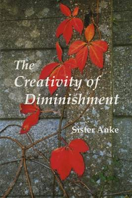The Creativity of Diminishment