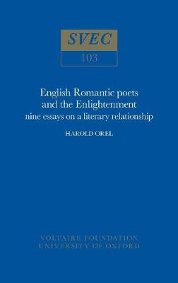 English Romantic Poets and the Enlightenment: nine essays on a literary relationship: 1973