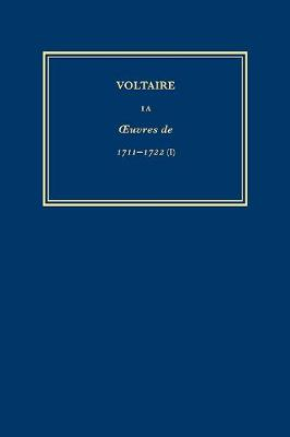 The Complete Works of Voltaire: v. 1A: OEdipe, Lettres Sur OEdipe