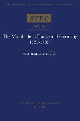The Moral Tale in France and Germany: French and German Moral Tales in the 18th Century