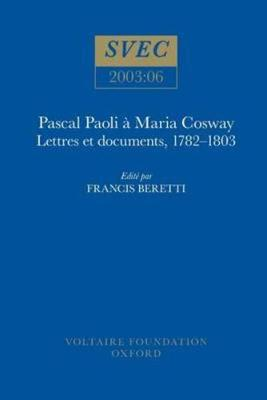 Pascal Paoli a Maria Cosway: lettres et documents, 1782-1803