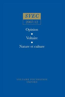 Opinion; Voltaire; Nature et Culture: 2007:12