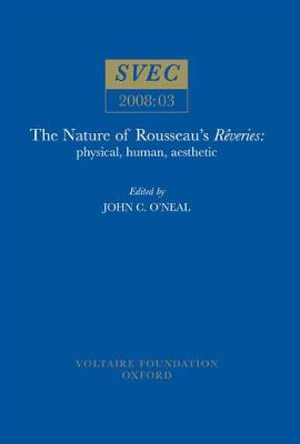 "The Nature of Rousseau's ""Reveries"": Physical, Human, Aesthetic"