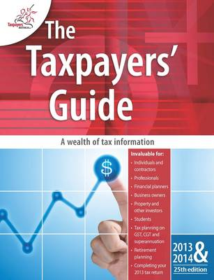 The Taxpayers' Guide 2013-2014