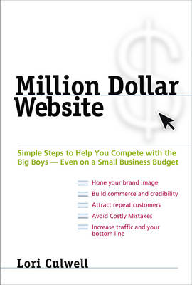 Million Dollar Website: Simple Steps to Help You Compete with the Big Boys - Even on a Small Business Budget