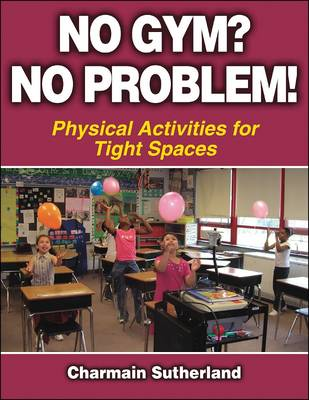 No Gym? No Problem! - Physical Activities for Tight Spaces