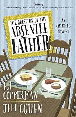 The Question of the Absentee Father: An Asperger's Mystery