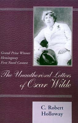 The Unauthorized Letters of Oscar Wilde