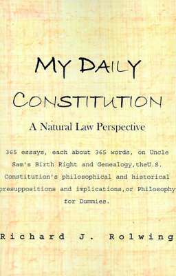 My Daily Constitution: A Natural Law Perspective
