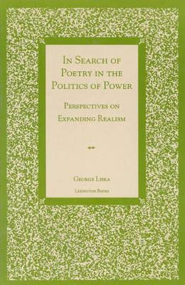 In Search of Poetry in the Politics of Power: Perspectives on Expanding Realism