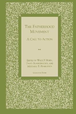 The Fatherhood Movement: A Call to Action