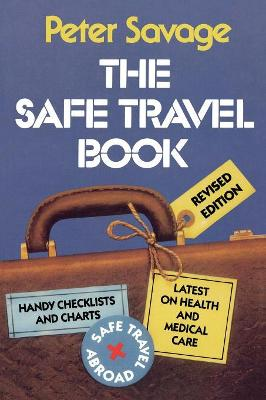 The Safe Travel Book: 1999