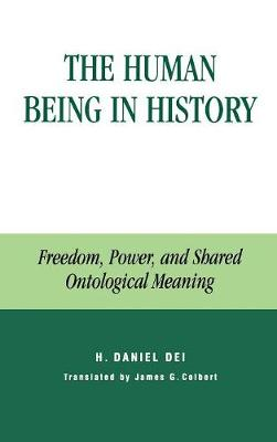 The Human Being in History: Freedom, Power, and Shared Ontological Meaning