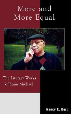 More and More Equal: The Literary Works of Sami Michael