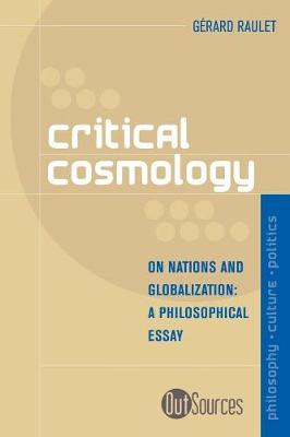 Critical Cosmology: On Nations and Globalization