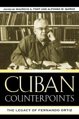 Cuban Counterpoints: The Legacy of Fernando Ortiz