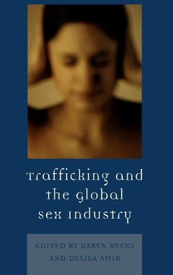 Trafficking & the Global Sex Industry