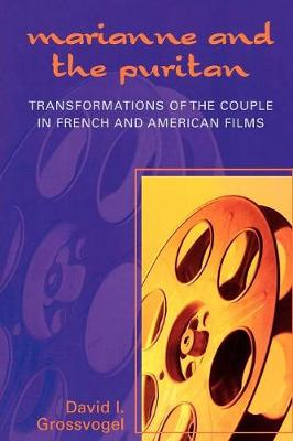 Marianne and the Puritan: Transformation of the Couple in French and American Films