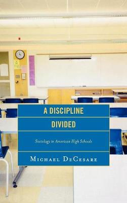A Discipline Divided: Sociology in American High Schools