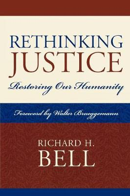 Rethinking Justice: Restoring Our Humanity