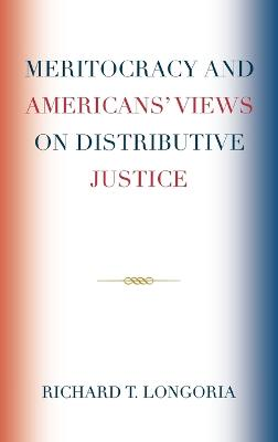 Meritocracy and Americans' Views on Distributive Justice