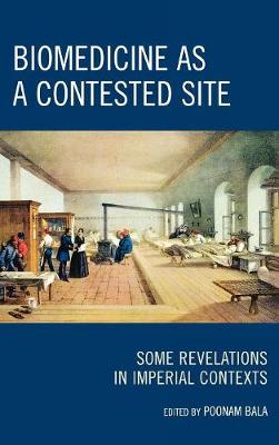 Biomedicine as a Contested Site: Some Revelations in Imperial Contexts