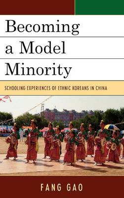 Becoming a Model Minority: Schooling Experiences of Ethnic Koreans in China