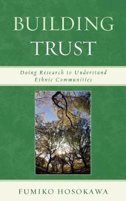 Building Trust: Doing Research to Understand Ethnic Communities