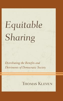 Equitable Sharing: Distributing the Benefits and Detriments of Democratic Society