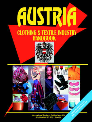 Austria Clothing & Textile Industry Handbook