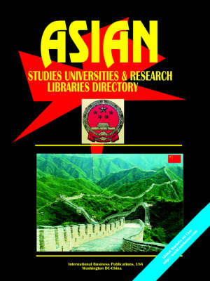 Asian Studies University and Research Libraries Directory