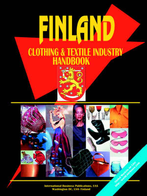 Finland Clothing & Textile Industry Handbook