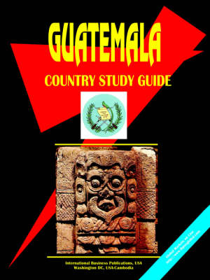 Guatemala Country Study Guide