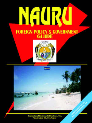Nauru Foreign Policy and Government Guide