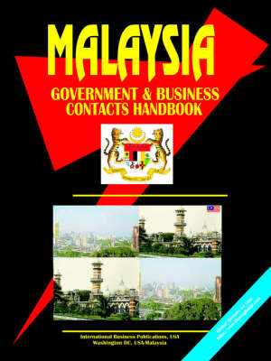 Malaysia Government and Business Contacts Handbook